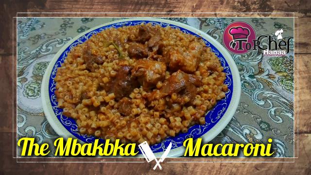 The Mbakbka Macaroni