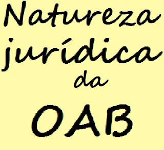 natureza jurídica da oab