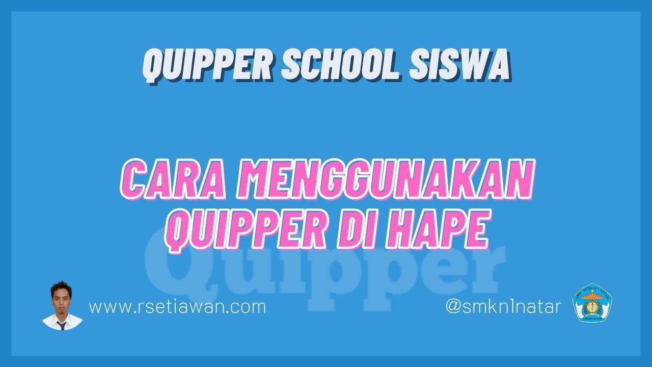 Cara menggunakan aplikasi quipper school