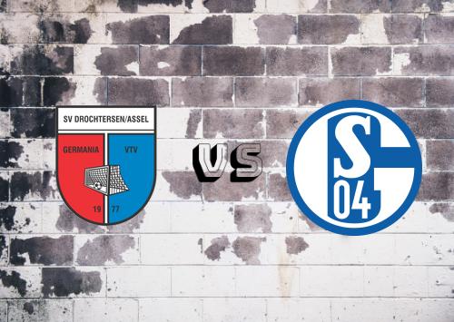 Drochtersen / Assel vs Schalke 04  Resumen