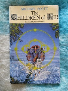 The Children of Lir by Michael Scott, with cover illustration by Jim Fitzpatrick