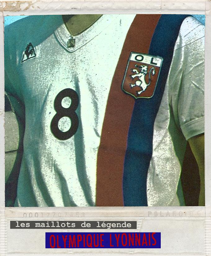 MAILLOT DE LEGENDE. Olympique Lyonnais.