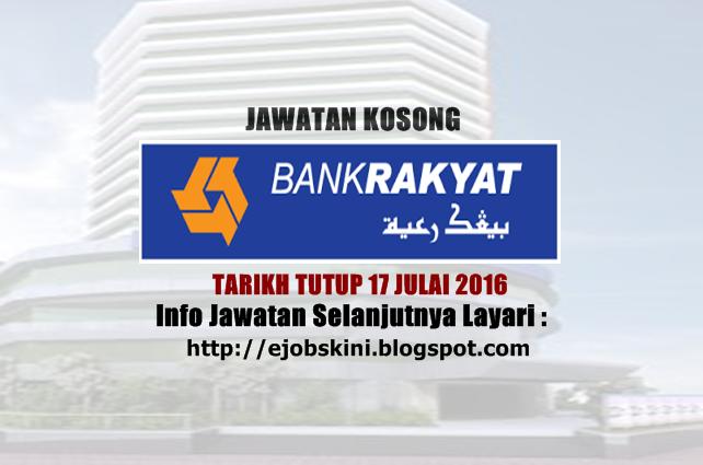 Jawatan Kosong Bank Rakyat julai 2016