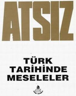 Hüseyin Nihal Atsız - Türk Tarihinde Meseleler
