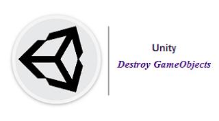Unity Game Engine: تدمير الكائنات gameObjects