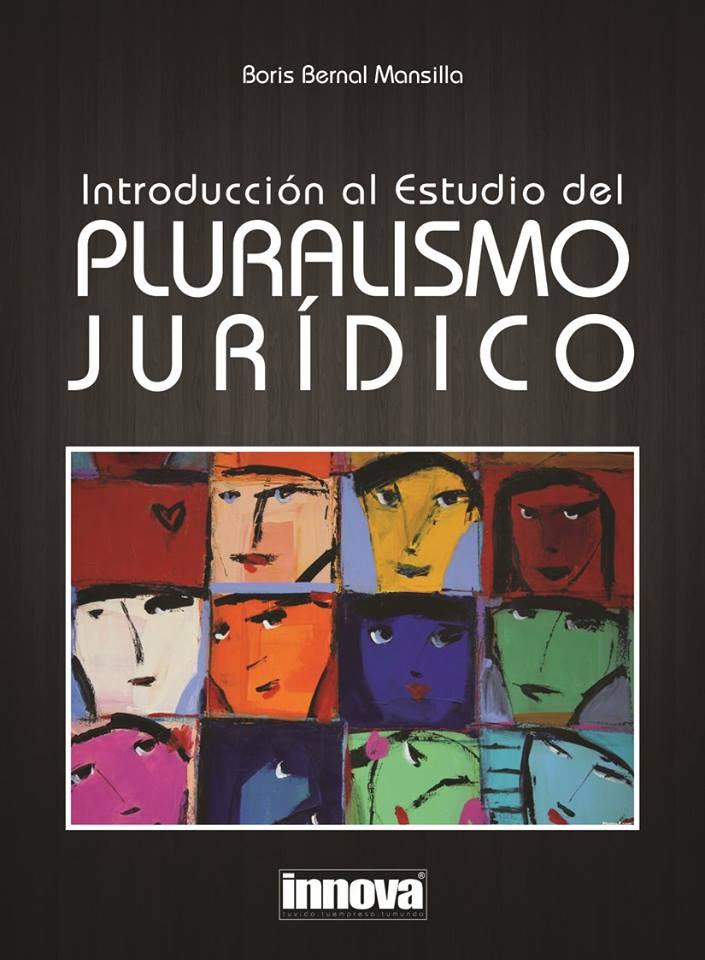 Introducción al Estudio del PLURALISMO JURÍDICO | Boris