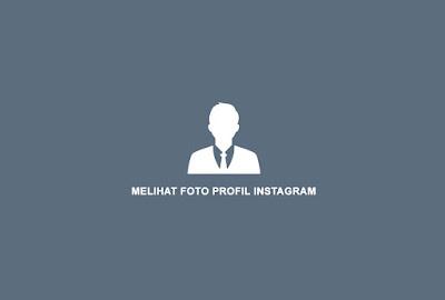 Cara melihat foto profil IG orang