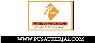 Lowongan Kerja PT Marga Mandalasakti SMA SMK D3 S1 Juni 2020