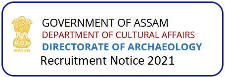 Directorate of Archaeology Assam Recruitment 2021