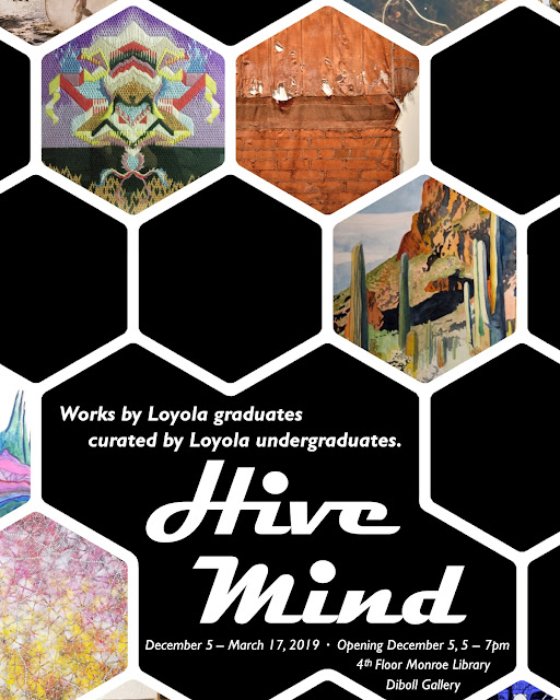HIVE MIND: Featured works by Peter Barnitz - DIBOLL GALLERY - Loyola University of New Orleans (Open through March 17, 2019)