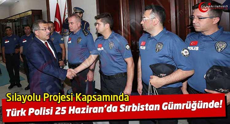 Sırbistan'da Türk Polisi Sıla Yolu Projesi