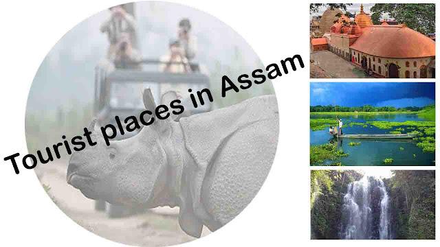 Tourist places in Assam