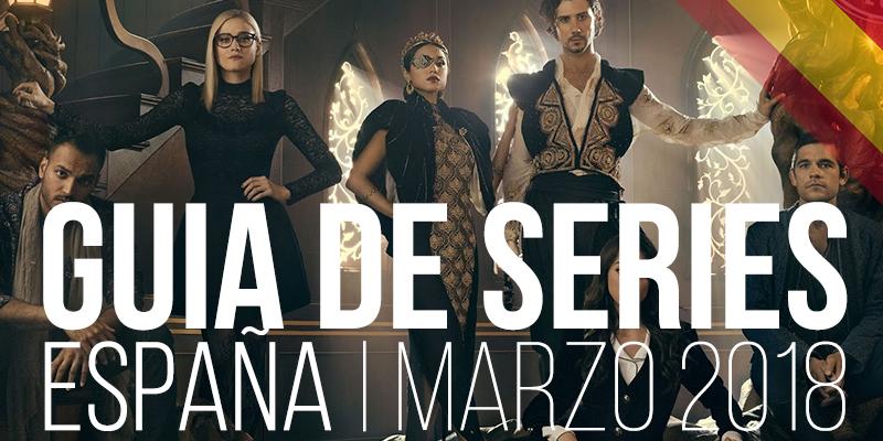 Estrenos de series en España en marzo de 2018