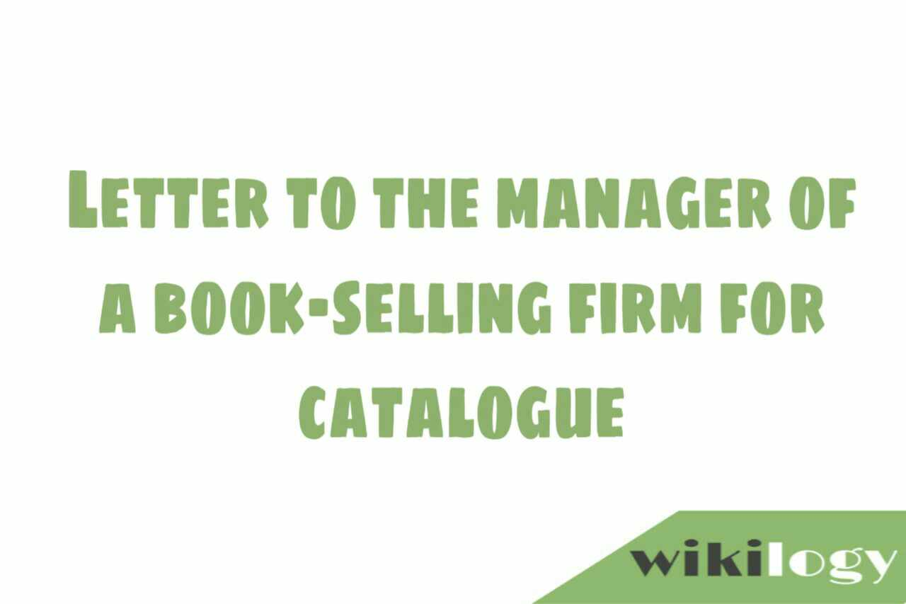 Letter to the manager of a book-selling firm for catalogue or book list