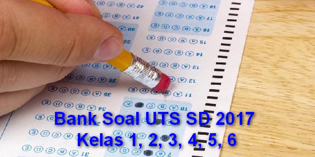 Bank Soal UTS SD 2017