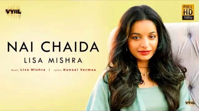 Nai Chaida Lyrics - Lisa Mishra | VYRL Originals