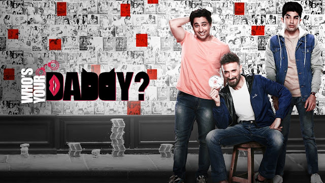 """Who's Your Daddy"" - A New Web Series on ZEE5"