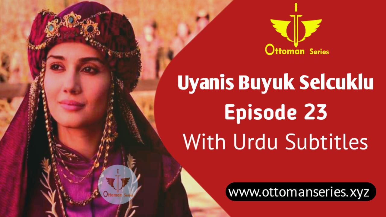 uyanis-buyuk-selcuklu-episode-23-in-urdu-subtitles