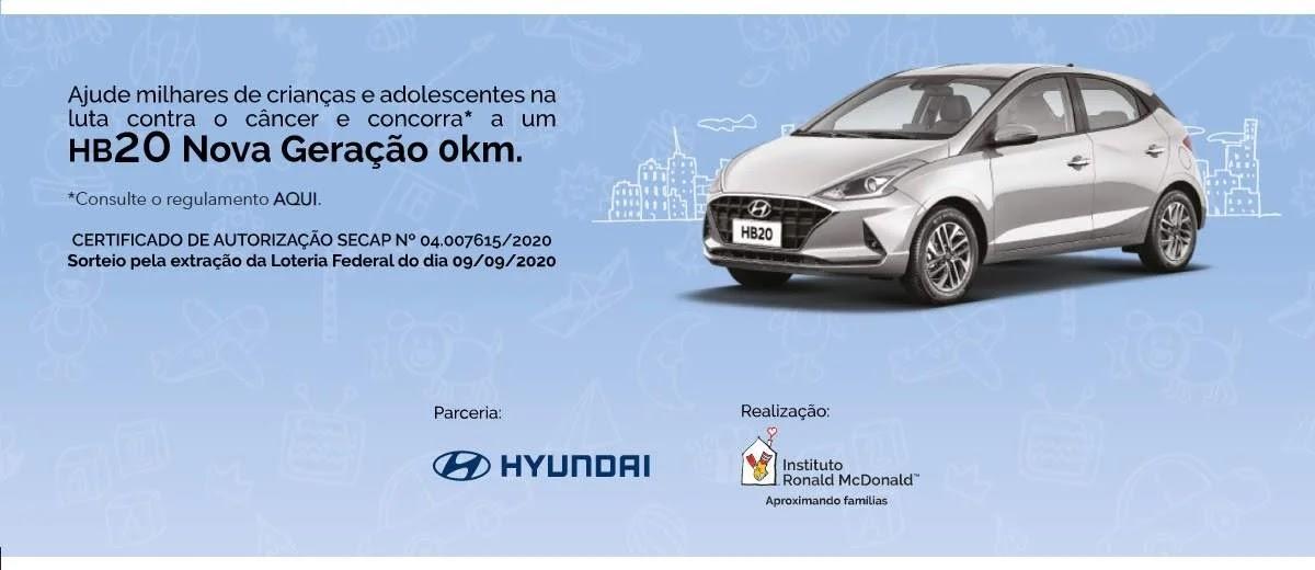 Sorte Acelerada: Ação Sorteia HB20 Nova Geração - Hyundai Inst.Ronald McDonald