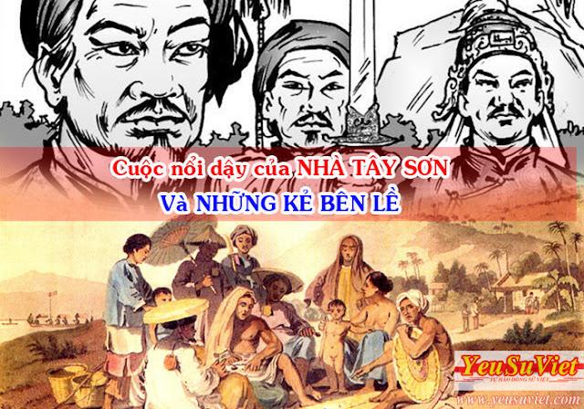 lịch sử việt nam, yêu sử việt, vietnamese history, history of viet nam, the tay son uprising, cuộc nổi dậy của nhà tây sơn, quang trung, gia long