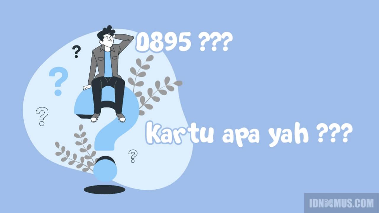 0895 Kartu Apa?