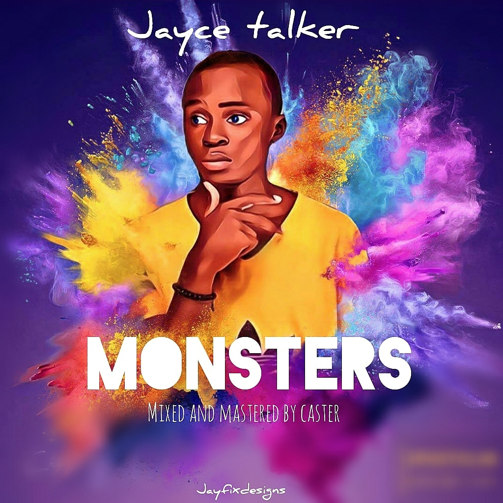 [Music] Jayce talker - monsters (prod. Caster) #Arewapublisize