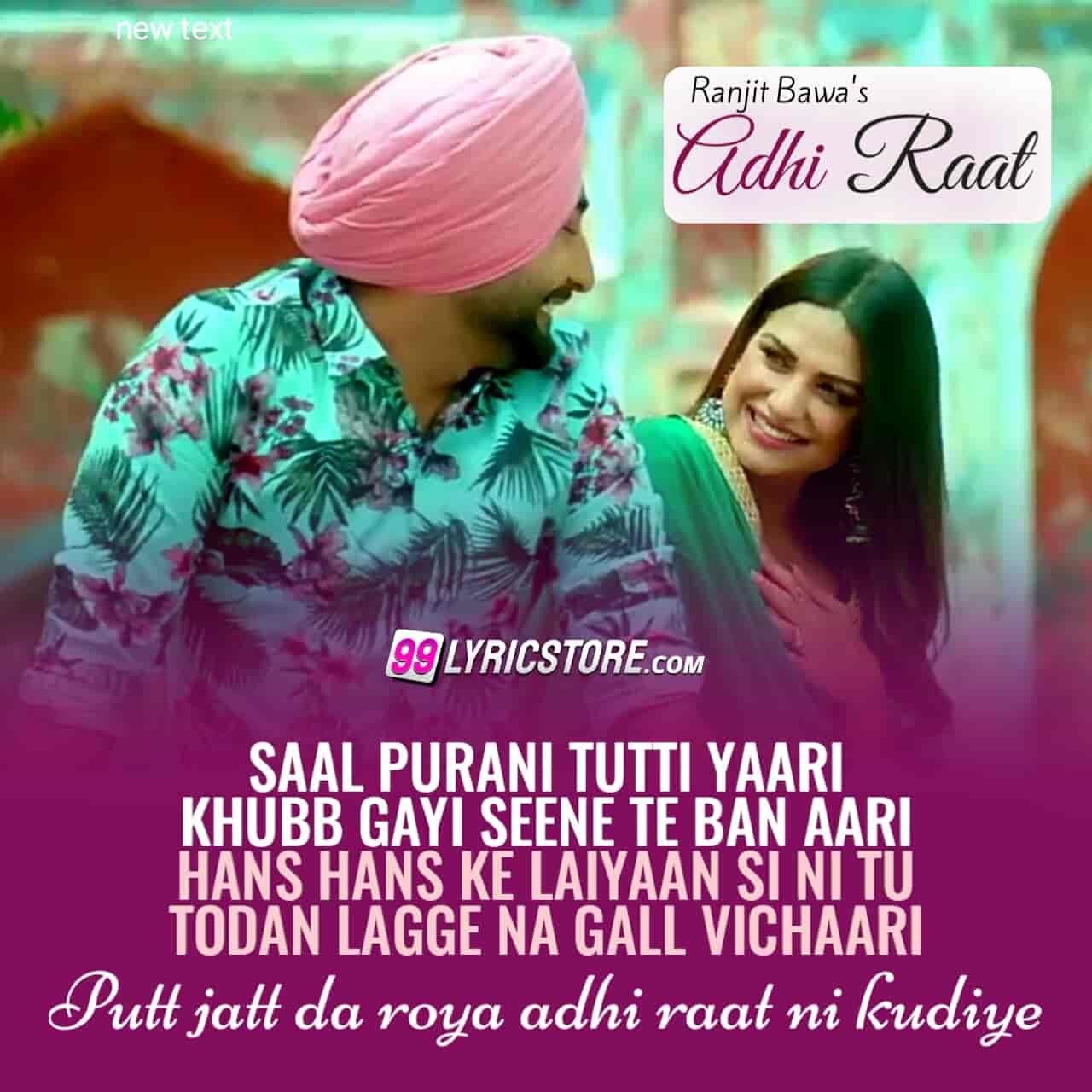 Adhi Raat sad punjabi song lyrics sung by Ranjit Bawa