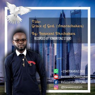 Innocent Okechukwu - Grace Of God Lyrics