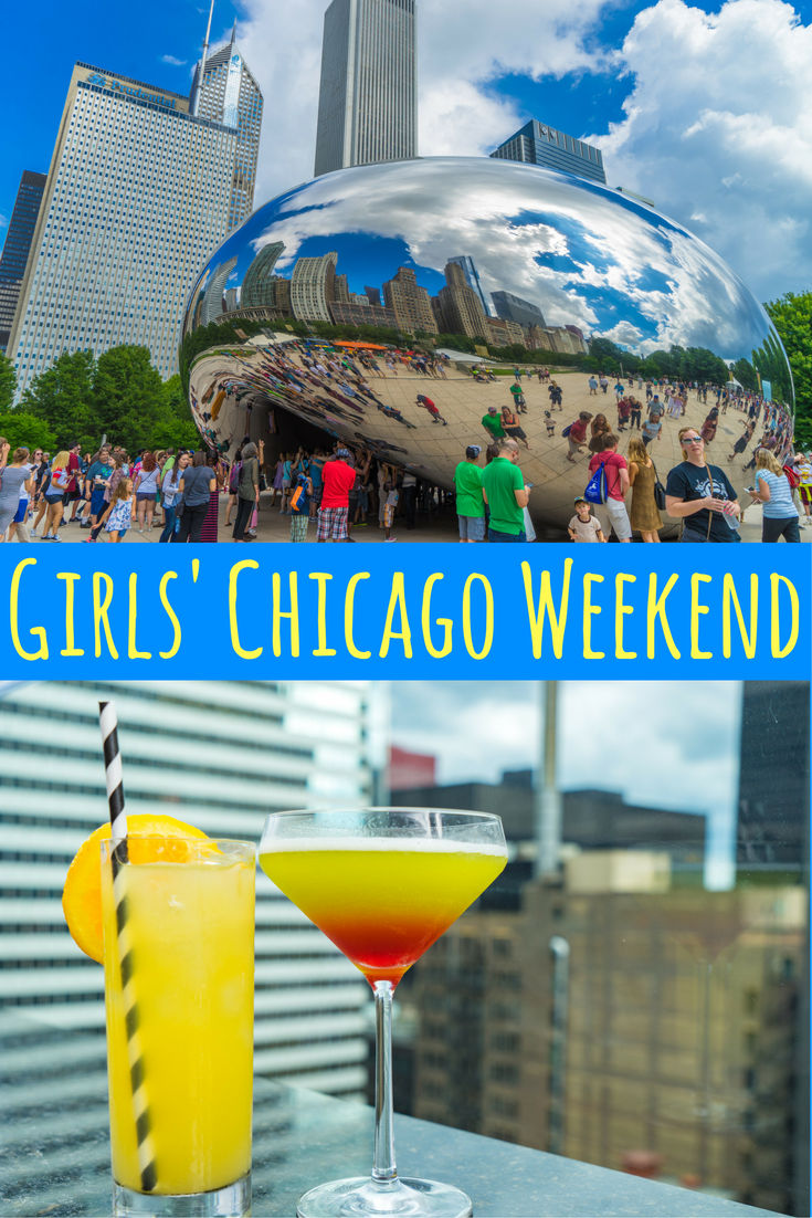 what to do on a girls weekend in chicago travel the world