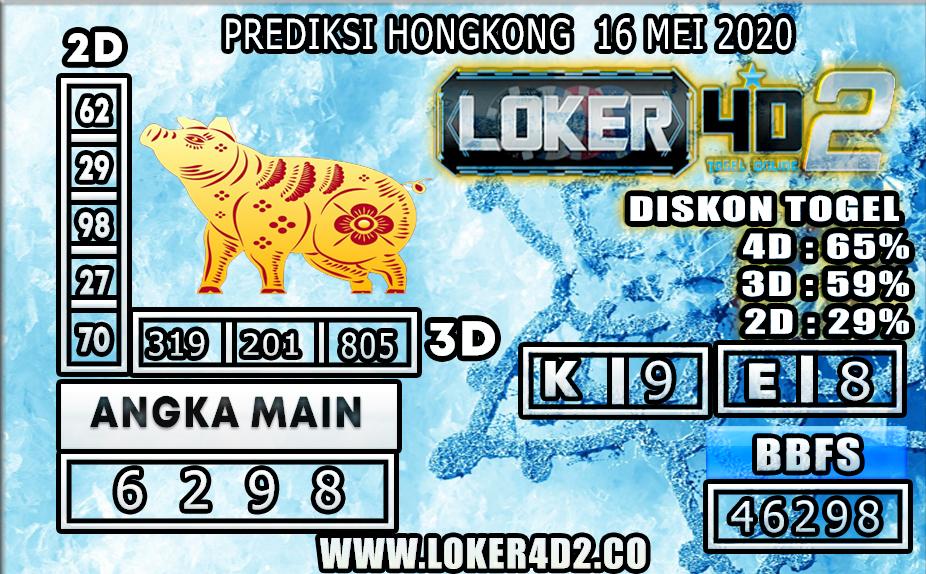 PREDIKSI TOGEL HONGKONG LOKER4D2 16 MEI 2020