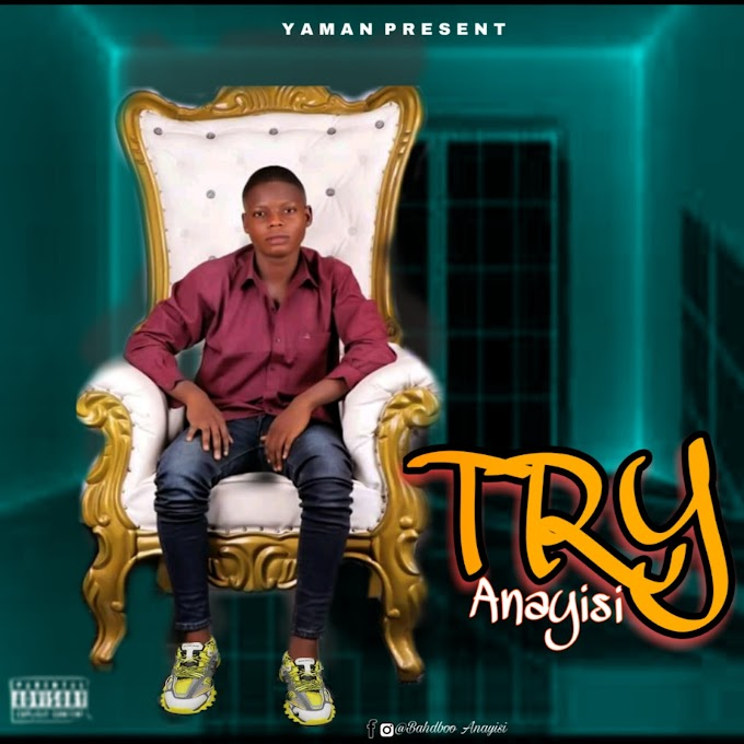[MUSIC] ANAYISI -TRY- DOWMLOAD MP3