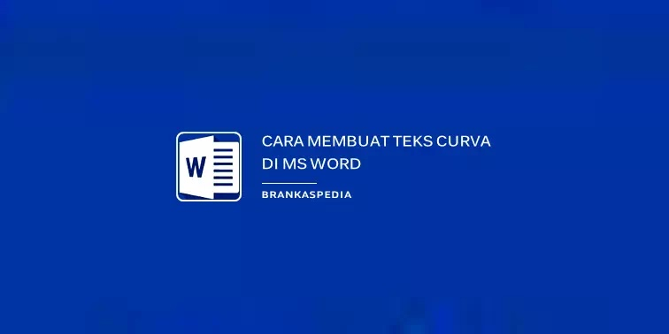 cara membuat tulisan kurva di word