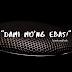 """""""Dami Mo'ng Ebas!"""""""