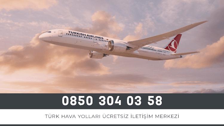 Türk Hava Yolları Ücretsiz İletişim Merkezi