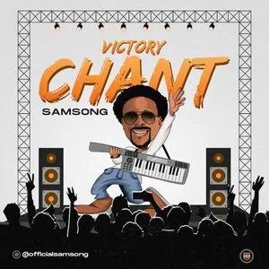 Samsong – Victory Chant Lyrics