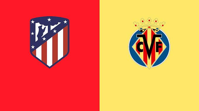 Watch Atletico Madrid VS Villarreal Matche Live