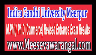 Indira Gandhi University Meerpur M.Phil/ Ph.D (Commerce) Revised Entrance Exam Results