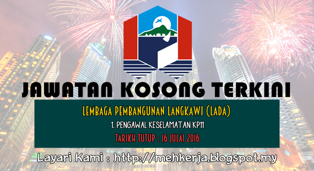 Jawatan Kosong di Lembaga Pembangunan Langkawi (LADA) - 16 July 2016