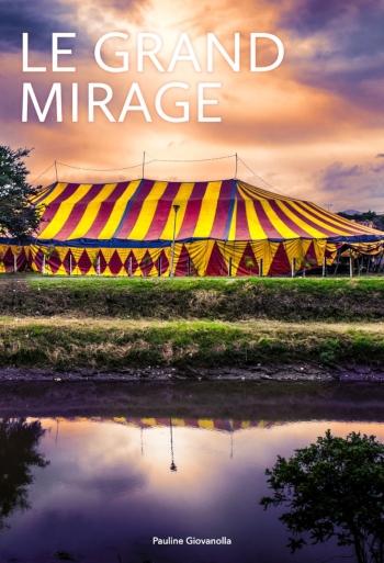 Le Grand Mirage | Roman | Pauline Giovanolla