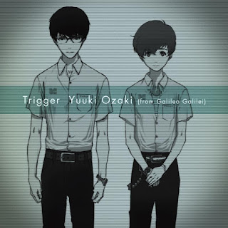 Trigger by Yuuki Ozaki (from Galileo Galilei) [LaguAnime.XYZ]