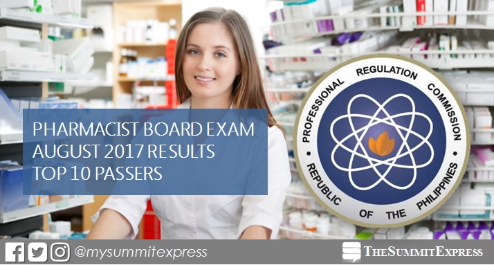 TOP 10 PASSERS: August 2017 Pharmacist board exam results
