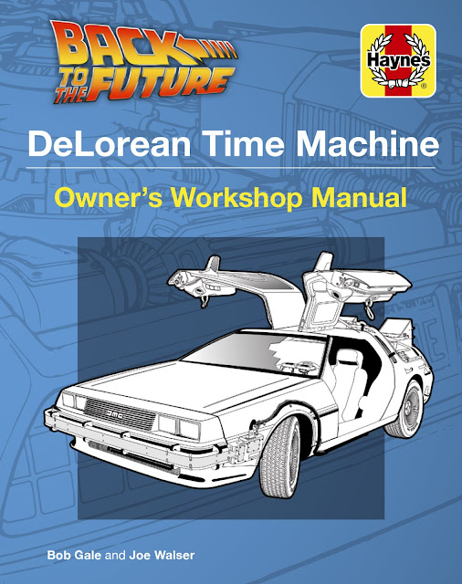 "New publishing offering, ""DeLorean Time Machine: Owner's Workshop Manual"" celebrating the iconic film ""Back To The Future"""