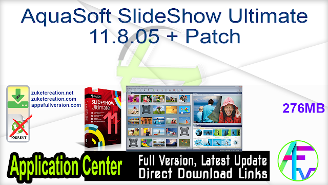 AquaSoft SlideShow Ultimate 11.8.05 + Patch