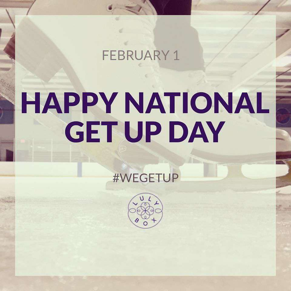 National Get Up Day Wishes