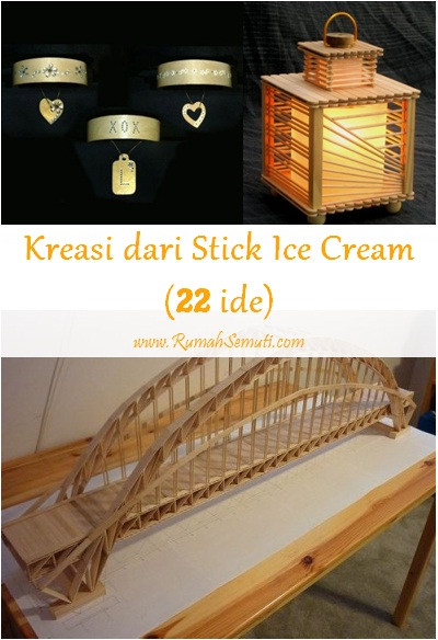 Berkreasi dengan Stick Ice Cream (22 ide)