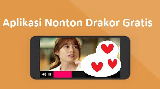 Aplikasi Nonton Drakor Gratis