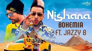 NISHANA LYRICS BOHEMIA FT. JAZZY B