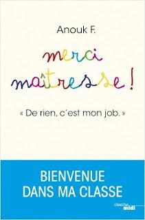 """Vie quotidienne de FLaure : Merci maîtresse ! """"De rien, c'est mon job."""" - Anouk F."""
