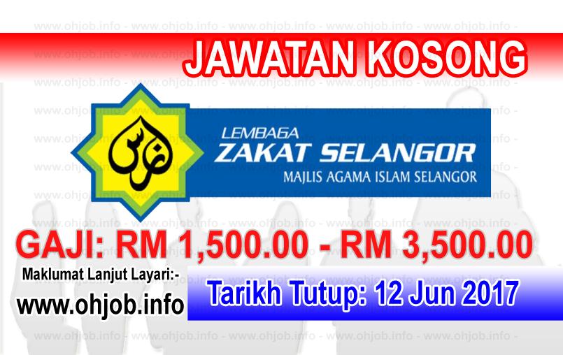 Jawatan Kerja Kosong LZS - Lembaga Zakat Selangor logo www.ohjob.info jun 2017