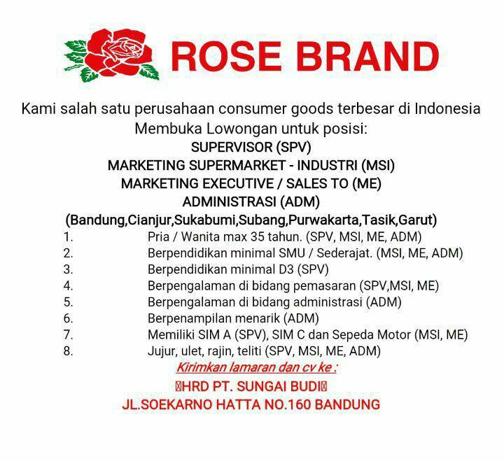 Lowongan Kerja PT. Sungai Budi ( Rose Brand ) September 2017